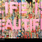 Life is Beautiful Mural Mixed media on Canvas 192 x 96 inches